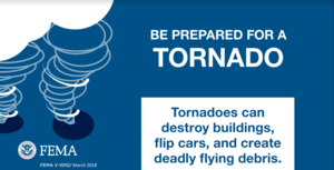 FEMA - Be prepared for a tornado